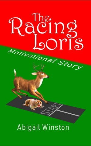 Racing Loris - Motivational Children's Story Book